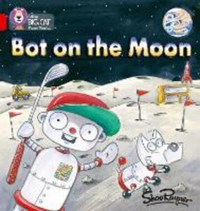Bot on the Moon: Band 02b/Red B - Shoo Rayner - cover