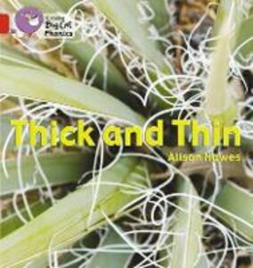 Thick and Thin: Band 02b/Red B - Alison Hawes - cover