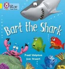 Bart the Shark: Band 03/Yellow - Paul Shipton - cover