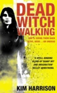 Dead Witch Walking - Kim Harrison - cover