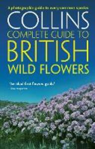 British Wild Flowers: A Photographic Guide to Every Common Species - Paul Sterry - cover