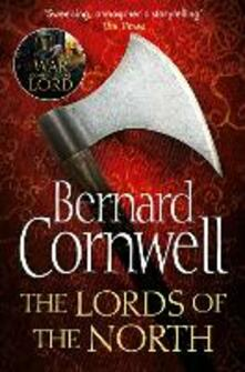 Lords of the North (The Last Kingdom Series, Book 3)