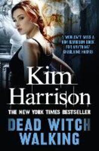 Ebook in inglese Dead Witch Walking Harrison, Kim
