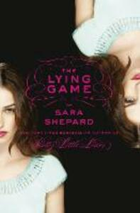 The Lying Game - Sara Shepard - cover