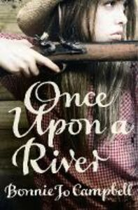 Ebook in inglese Once Upon a River Campbell, Bonnie Jo