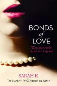 Foto Cover di Bonds of Love, Ebook inglese di Sarah K, edito da HarperCollins Publishers