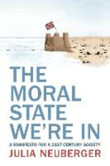 The Moral State We're In - Julia Neuberger - cover