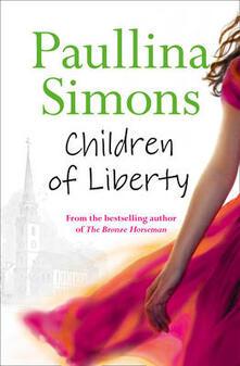 Children of Liberty - Paullina Simons - cover