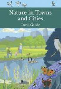 Nature in Towns and Cities - David Goode - cover