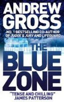 The Blue Zone - Andrew Gross - cover