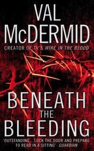 Beneath the Bleeding - Val McDermid - cover