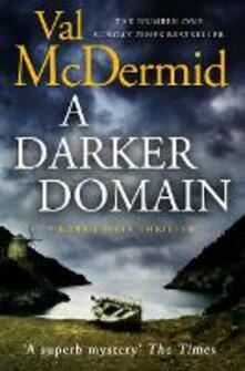 A Darker Domain - Val McDermid - cover