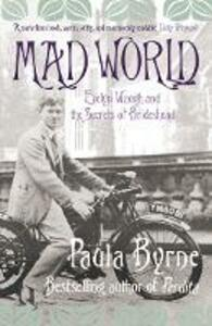 Mad World: Evelyn Waugh and the Secrets of Brideshead - Paula Byrne - cover