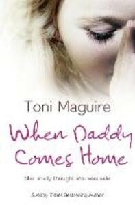 When Daddy Comes Home - Toni Maguire - cover