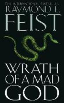 Wrath of a Mad God - Raymond Feist - cover
