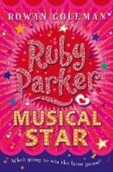 Ruby Parker: Musical Star - Rowan Coleman - cover