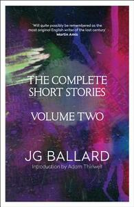 The Complete Short Stories: Volume 2 - J. G. Ballard - cover