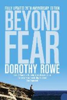 Beyond Fear - Dorothy Rowe - cover