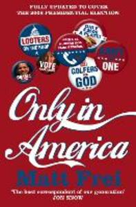Only in America - Matt Frei - cover