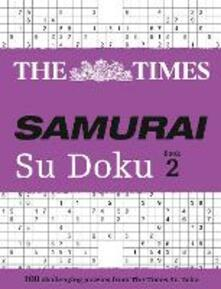 The Times Samurai Su Doku 2: 100 Challenging Puzzles from the Times - cover