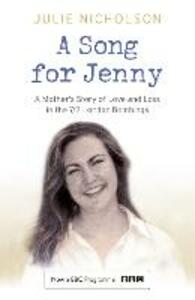 A Song for Jenny: A Mother's Story of Love and Loss - Julie Nicholson - cover