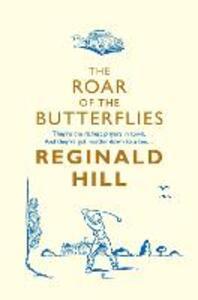 The Roar of the Butterflies - Reginald Hill - cover