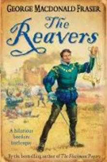 The Reavers - George MacDonald Fraser - cover