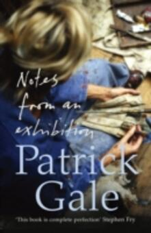 Notes from an Exhibition - Patrick Gale - cover