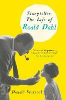 Storyteller: The Life of Roald Dahl - Donald Sturrock - cover