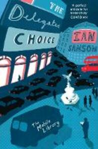 The Delegates' Choice - Ian Sansom - cover