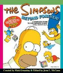 The Simpsons Beyond Forever!: A Complete Guide to Our Favorite Family ... Still Continued - Matt Groening - cover