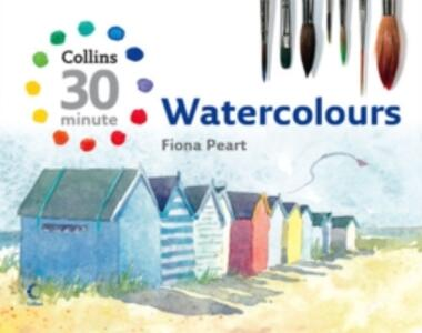 Collins 30 Minute Watercolours - Fiona Peart - cover