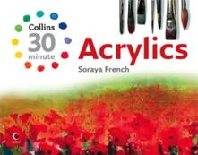 Collins 30 Minute Acrylics - Soraya French - cover