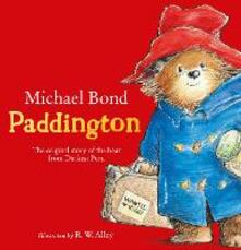 Paddington: The Original Story of the Bear from Peru - Michael Bond - cover