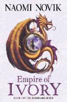 Empire of Ivory - Naomi Novik - cover