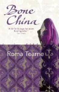 Bone China - Roma Tearne - cover