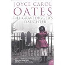 The Gravedigger's Daughter - Joyce Carol Oates - cover