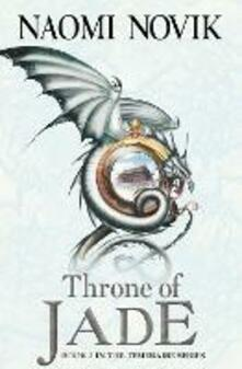 Throne of Jade - Naomi Novik - cover