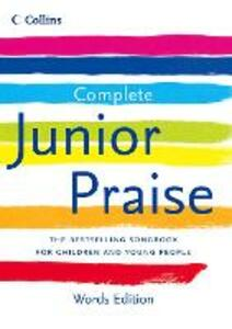 Complete Junior Praise: : Words edition - cover