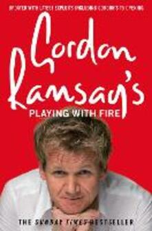 Gordon Ramsay's Playing with Fire - Gordon Ramsay - cover