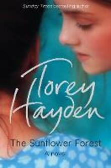 The Sunflower Forest - Torey Hayden - cover