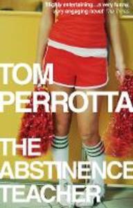 The Abstinence Teacher - Tom Perrotta - cover