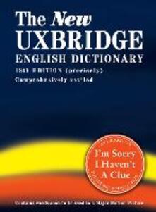 The New Uxbridge English Dictionary - Jon Naismith,Tim Brooke-Taylor,Barry Cryer - cover