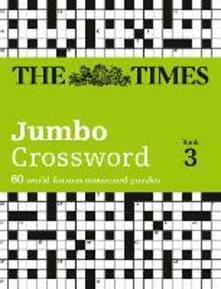 The Times 2 Jumbo Crossword Book 3: 60 Large General-Knowledge Crossword Puzzles - The Times Mind Games - cover