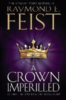 A Crown Imperilled - Raymond E. Feist - cover