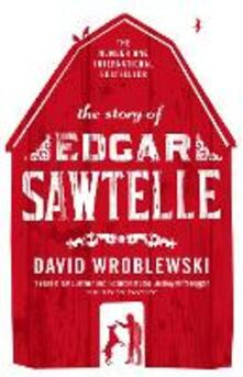 The Story of Edgar Sawtelle - David Wroblewski - cover