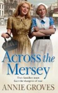 Across the Mersey - Annie Groves - cover