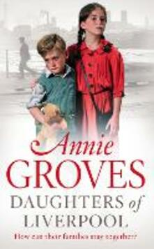 Daughters of Liverpool - Annie Groves - cover