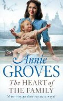 The Heart of the Family - Annie Groves - cover