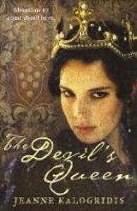 The Devil's Queen - Jeanne Kalogridis - cover